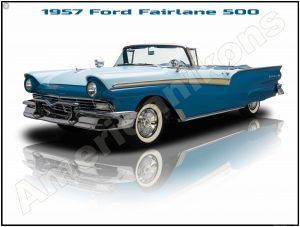 Pristine Restoration! 1957 Ford Fairlane 500 Convertible New Metal Sign